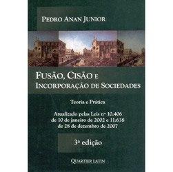 Fusão, Cisão e Incorporação de Sociedades