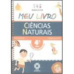 Projeto Meu Livro: Ciências Naturais - 4⪠Série - 1⺠Grau