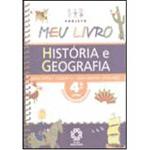 Projeto Meu Livro: História e Geografia - 4⪠Série - 1⺠Grau