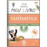 Projeto Meu Livro: Matemática - 2⪠Série - 1⺠Grau