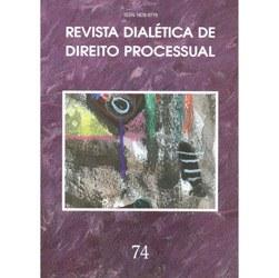 Revista Dialética de Direito Processual - Nâ° 74