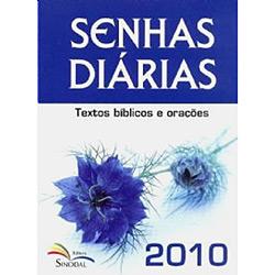 Senhas Diárias 2010 - Textos Bíblicos e Orações