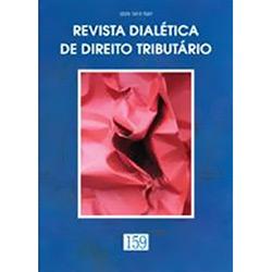 Revista Dialética de Direito Tributário - Vol.159