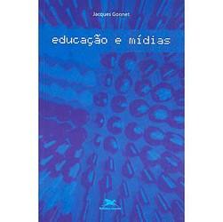 Educação e Mídias