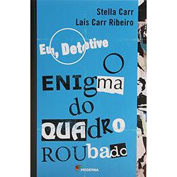 Eu; Detetive - o Enigma do Quadro Roubado - 2⪠Edição 2003