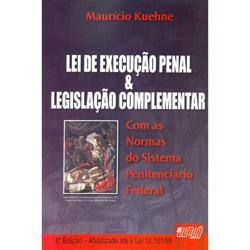 Lei de Execução Penal & Legislação Complementar
