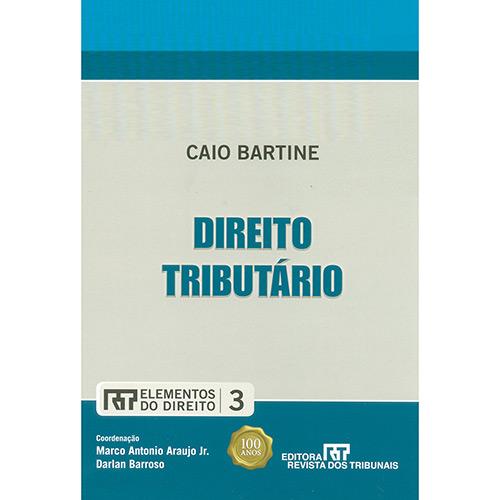 Direito Tributário: Série Elementos do Direito - Vol. Iii