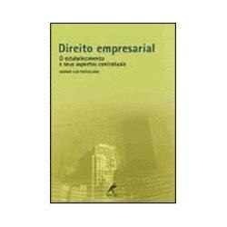 Direito Empresarial - o Estabelecimento e Seus Aspectos Contratuais