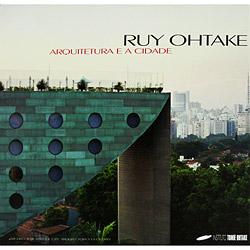 Ruy Ohtake - Arquitetura e a Cidade