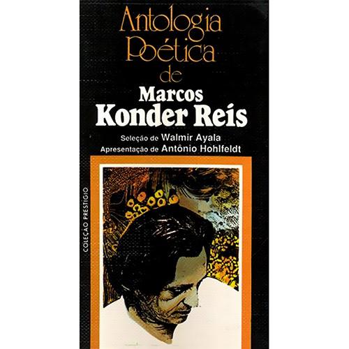 Antologia Poética de Marcos Konder Reis: Coleção Prestígio
