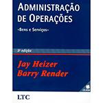 Administração de Operações - Bens e Serviços