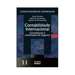 Contabilidade Internacional: Consolidação e Combinação de Negócios - 11 (coleção Resumos de Contabilidade)
