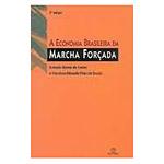 Economia Brasileira em Marcha Forçada