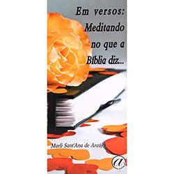 Em Versos - Meditando no Que a Bíblia Diz...