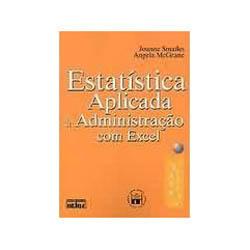 Estatística Aplicada à Administração Com Excel