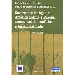 Governança da Água na América Latina e Europa: Atores Sociais, Conflitos e Territorialidade