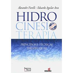 Hidrocinesiterapia - Princípios e Técnicas Terapêuticas