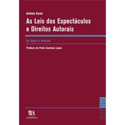 Leis dos Espectáculos e Direitos Autorais - do Teatro à Internet, As