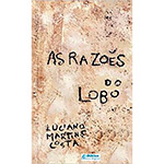 Razoes do Lobo, As