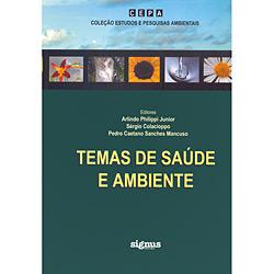 Temas de Saúde e Ambiente - Coleção Estudos e Pesquisas Ambientais