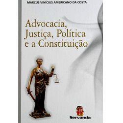Advocacia, Justiça, Política e a Constituição