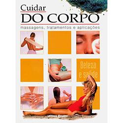 Cuidar do Corpo - Massagens, Tratamentos e Aplicações