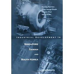 Industrial Development In Singapore, Taiwannd South Korea