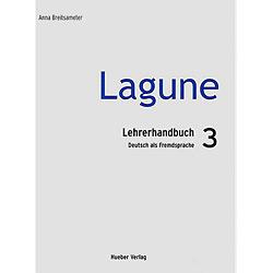 Lagune 3 - Lehrerhandbuch - Deutsch Als Fremdsprache