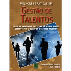 Melhores Práticas em Gestão de Talentos - Como as Principais Empresas do Mundo Gerem, Desenvolvem e Retêm os Melhores Talentos