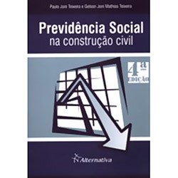 Previdência Social na Construção Civil