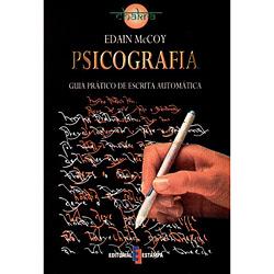 Psicografia - Guia Prático de Escrita Automática