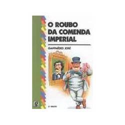 Roubo da Comenda Imperial, O