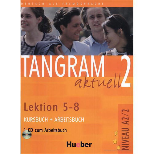 Tangram Aktuell 2 - Lektion 5-8 - Kursbuch + Arbeitsbuch Niveau A2/2