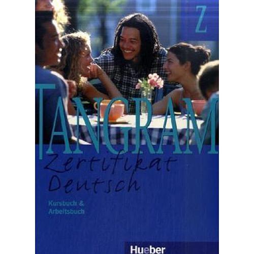 Tangram Z - Zertifikat Deutsch - Kursbuch & Arbeitsbuch