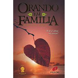 Orando em Familia 2007: Meditações Diárias