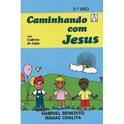 Caminhando Com Jesus - 3⺠Ano
