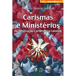 Carismas e Ministérios na Renovação Carismatica Católica