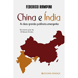 China e Índia - as Duas Grandes Potências Emergentes
