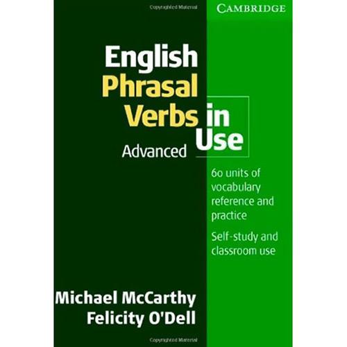 English Phrasal Verbs In Use - Advanced