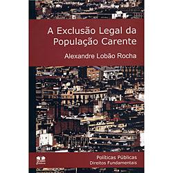 Livro: Exclusão Legal da População Carente, A