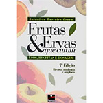 Frutas e Ervas Que Curam