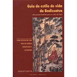 Guia do Estilo de Vida do Bodissatva: um Poema Budista para os Dias de Hoje