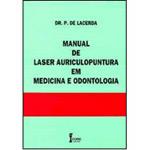 Manual de Laser - Auriculopuntura em Medicina e Odontologia