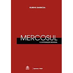 Mercosul e a Integração Regional