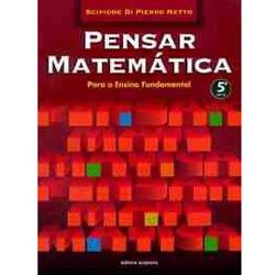 Pensar Matemática para o Ensino Fundamental - 5⪠Série - 1⺠Grau