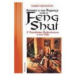 Arrume a Sua Bagunça Com Feng Shui
