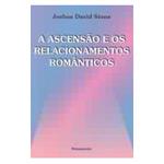 Ascensão e os Relacionamentos Românticos, A