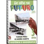 De Olho no Futuro - História e Geografia - 3⪠Série - Nova Edição