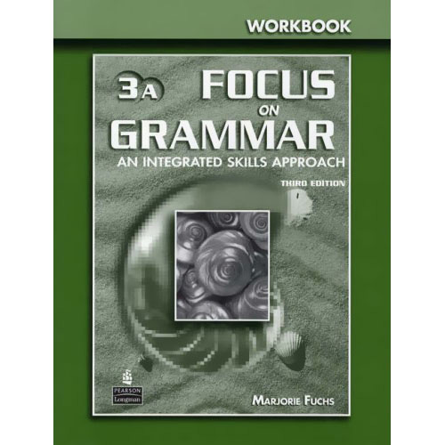 Focus On Grammar 3a - An Integrated Skills Approach - Workbook