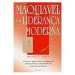 Maquiavel e a Liderança Moderna